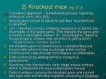 2 knockout mice fig 21 3