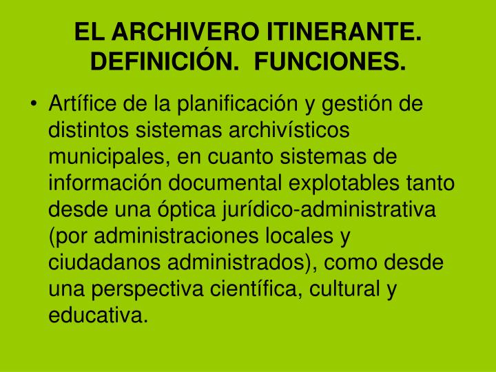 EL ARCHIVERO ITINERANTE.