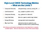 high level cmos technology metrics what are the limits