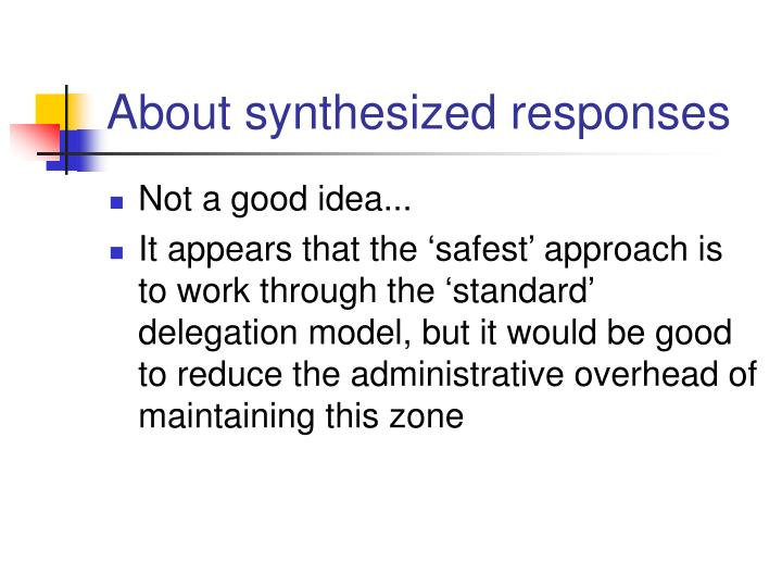 About synthesized responses