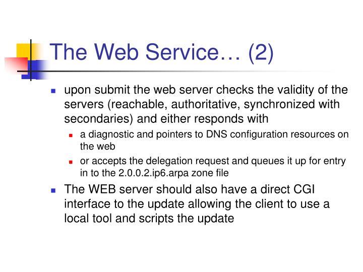 The Web Service… (2)