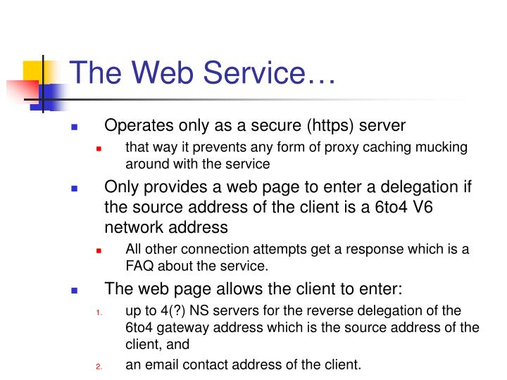 The Web Service…