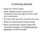 a listening attitude