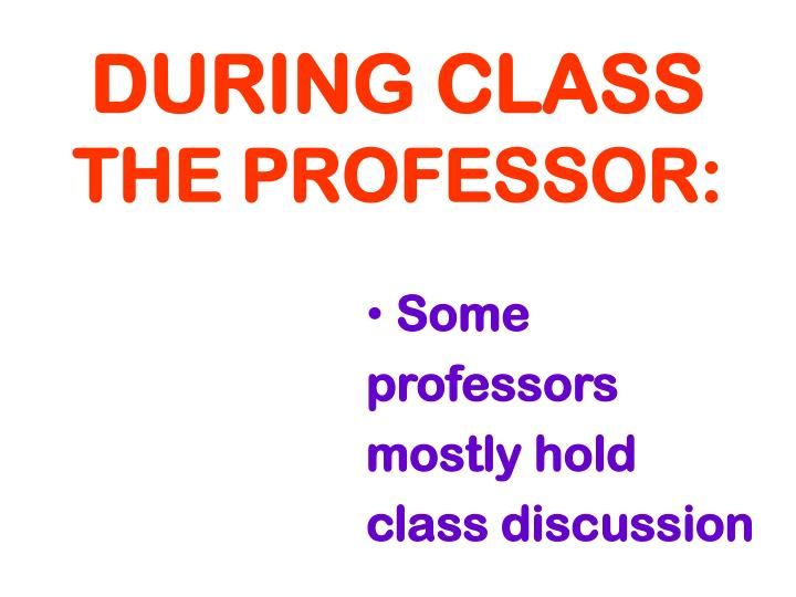 during class the professor n.