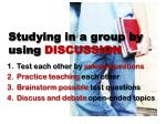 studying in a group by using discussion