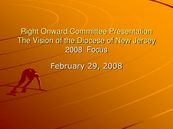 right onward committee presentation the vision of the diocese of new jersey 2008 focus n.