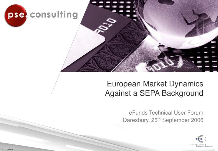 european market dynamics against a sepa background n.