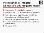 melhorando o impacto dom stico dos megaprojectos1