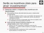ser o os incentivos teis para atrair investimentos1