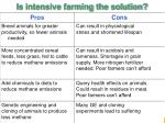 is intensive farming the solution