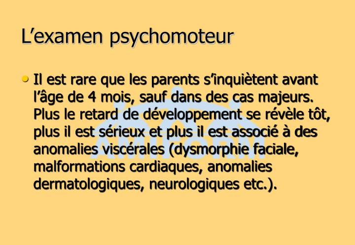 L'examen psychomoteur