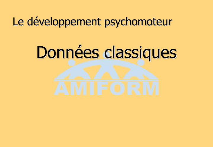Le développement psychomoteur