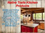native trails kitchen products