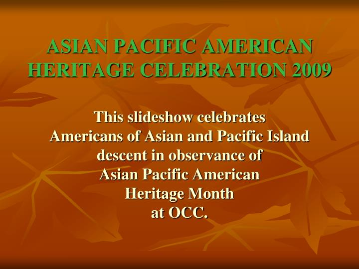 Asian pacific american heritage celebration 2009