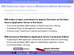 ibm addresses open source middleware market momentum