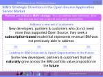 ibm s strategic direction in the open source application server market