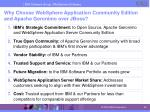 why choose websphere application community edition and apache geronimo over jboss