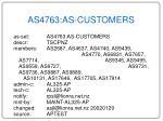 as4763 as customers