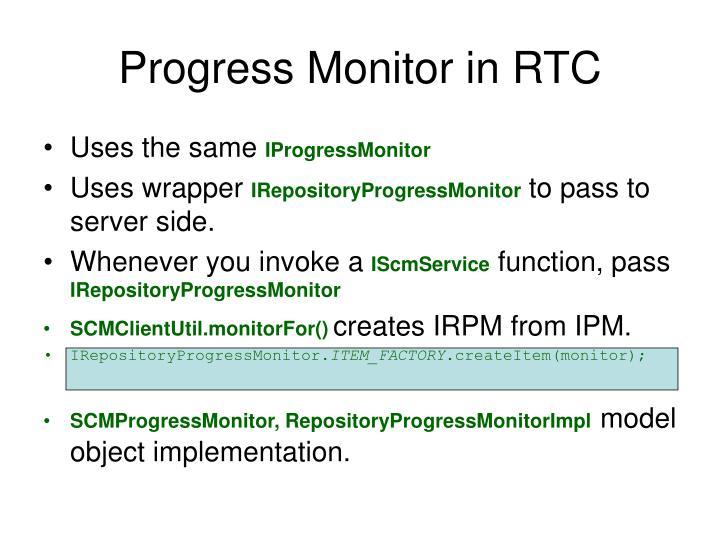 Progress Monitor in RTC