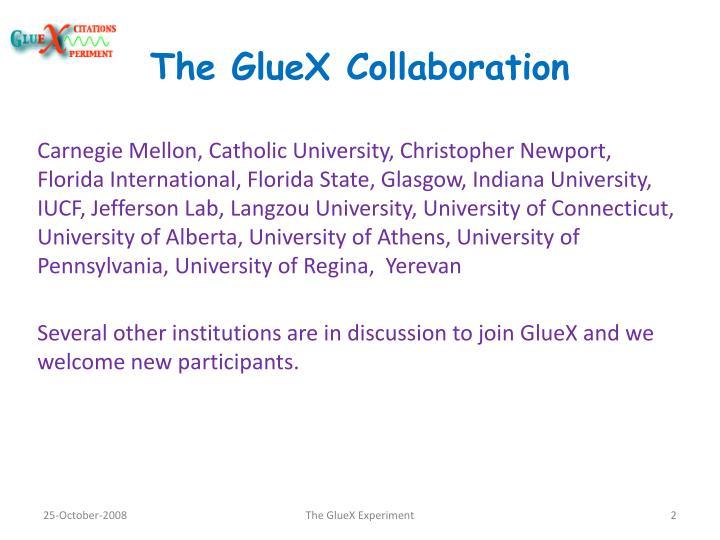 The gluex collaboration