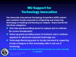 mu support for technology innovation