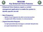 nexcom key enhanced voice features