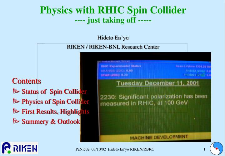 physics with rhic spin collider just taking off hideto en yo riken riken bnl research center n.