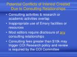 potential conflicts of interest created due to consulting relationships