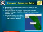 purpose of sequencing editor