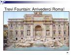 trevi fountain arrivederci roma