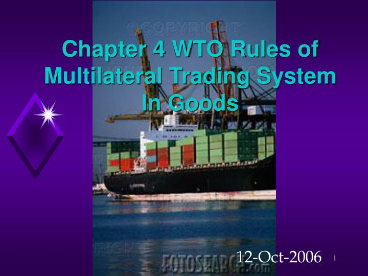 chapter 4 wto rules of multilateral trading system in goods n.