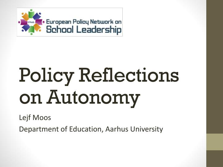 policy r eflections on autonomy n.