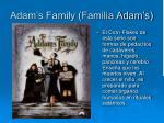 adam s family familia adam s