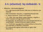 a 4 atlantiszi faj civiliz ci i v