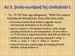az 5 indo eur pai faj civiliz ci i i