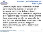 projeto planejamento e execu o3