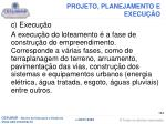 projeto planejamento e execu o8