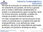 projeto planejamento e execu o9