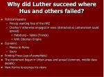 why did luther succeed where hus and others failed