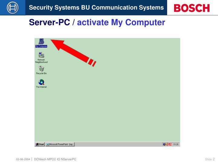 Server pc activate my computer