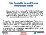 3 6 conexi n de un pc a un controlador twido1