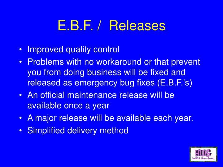 E.B.F. /  Releases