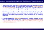 impact of sales and abandoning of long lived assets on financial statements