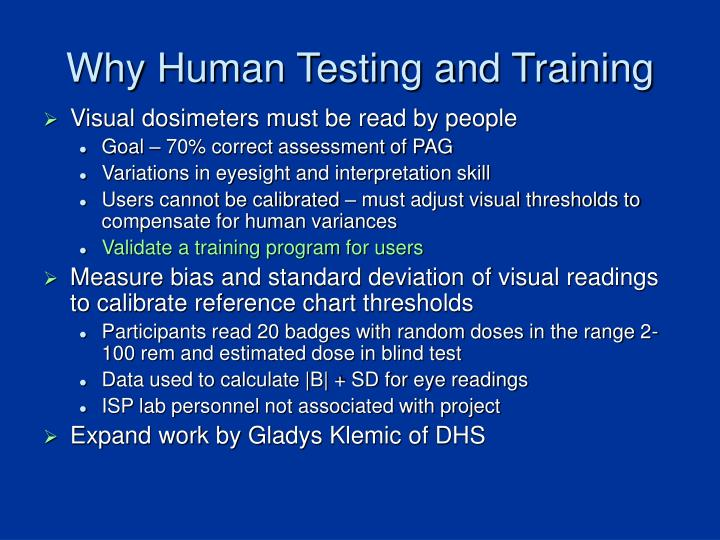 Why Human Testing and Training