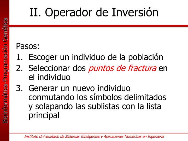 II. Operador de Inversión