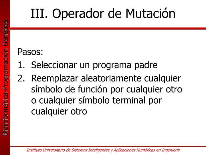 III. Operador de Mutación