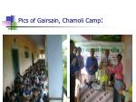 pics of gairsain chamoli camp