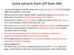 some extracts from lep note 440