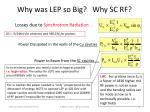 why was lep so big why sc rf