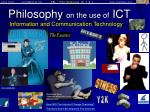 philosophy on the use of ict information and communication technology